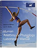 Human Anatomy and Physiology, MasteringA&P with Pearson EText -- ValuePack Access Card, Human Anatomy and Physiology Laboratory Manual, Cat Version 10th Edition