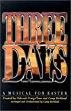img - for Three Days: A Musical for Easter book / textbook / text book