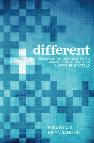 (Different: Reimagining holiness for a wandering church in a watching world.)