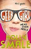 Download Head Over Heels (Geek Girl) in PDF ePUB Free Online