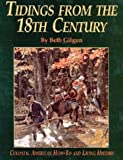 Tidings from the Eighteenth Century, Beth Gilgun, 1880655047