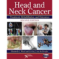 Head and Neck Cancer: Treatment, Rehabilitation, and Outcomes