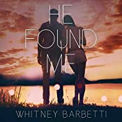 He Found Me | Whitney Barbetti