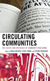 Circulating Communities: The Tactics and Strategies of Community Publishing (Cultural Studies/Pedagogy/Activism)