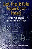 Let the Bible Speak for Itself, Estella M. McGhee-Siehoff, 0759653283