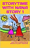 STORYTIME WITH NANA is a children's series created by Hillary Hawkins (former Host of Nick Jr. + Radio Disney) and her grandmother Nana.  They use their imagination to come up with short stories on the spot!  Each story has a WORD BIRD at the...