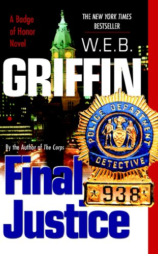 Final Justice by W. E. B. Griffin