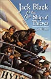 Jack Black and the Ship of Thieves, Carol Hughes, 0375904727