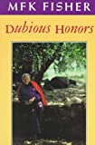 Dubious Honors 9780865474147
