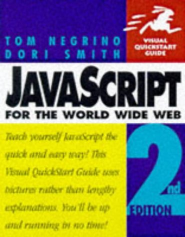 JavaScript for the World Wide Web, Second Edition (Visual QuickStart Guide)