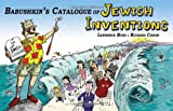 img - for Babushkin's Catalogue of Jewish Inventions: A Jewish Cartoon Humor Guide for Your Modern Lifestyle with a Yiddish Accent book / textbook / text book