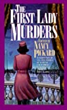 The First Lady Murders, Nancy Pickard, 0671014447