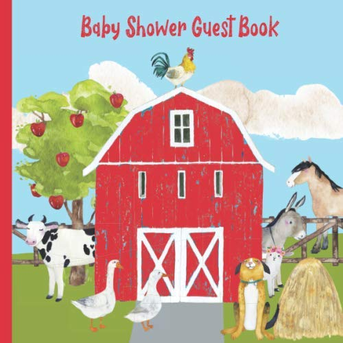 Baby Shower Guest Book: Barnyard Theme Guestbook with Advice, Predictions and Keepsake Pages + BONUS Gift Tracker Log | Rustic Red Barn - Farm Animals ... Rooster Duck Goose Donkey (Gender Neutral)