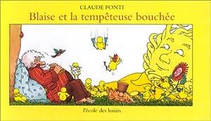 """Afficher """"Blaise et la tempêteuse bouchée"""""""