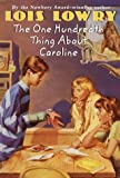 The One Hundredth Thing about Caroline, Lois Lowry, 0440466253