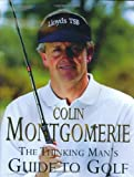 img - for The Thinking Man's Guide to Golf by Colin Montgomerie (2004-03-01) book / textbook / text book