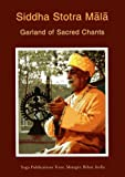 Siddha Stotra Mala: Garland of Chants