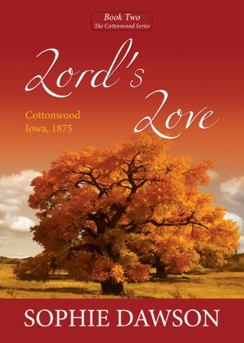 Lord's Love (Cottonwood Book 2)