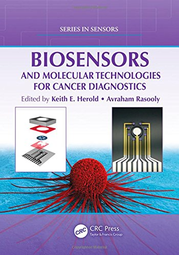 Biosensors and Molecular Technologies for Cancer Diagnostics (Series in Sensors)