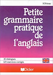 PETITE GRAMMAIRE PRATIQUE DE L'ANGLAIS. Edition 1996