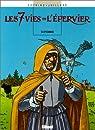 Les sept vies de l'Épervier, tome 4 : Hyronimus par Cothias