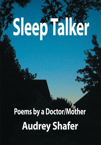 Amazon sleep talkerpoems by a doctormother ebook audrey sleep talkerpoems by a doctormother by audrey shafer fandeluxe Ebook collections