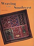 Weaving of the Southwest, Marian Rodee, 0887400914