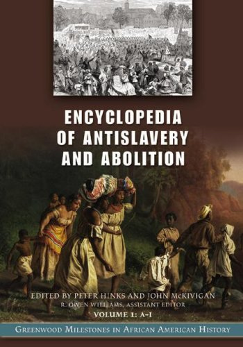 Search : Encyclopedia of Antislavery and Abolition [2 volumes]: Greenwood Milestones in African American History