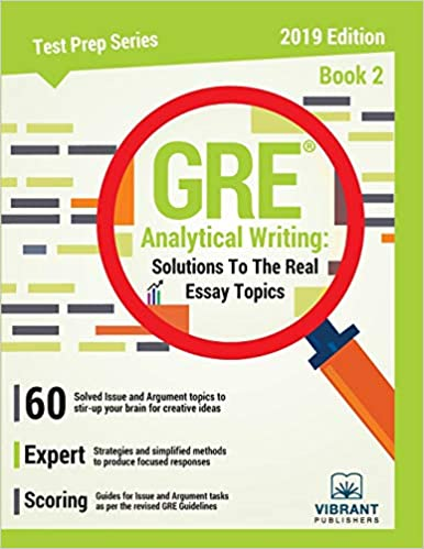 Gre Analytical Writing Solutions To The Real Essay Topics  Book   Gre Analytical Writing Solutions To The Real Essay Topics  Book  Test  Prep Series Volume  Vibrant Publishers  Amazoncom  Books Professional College Writing Services also Example Thesis Statements For Essays  Essay Writing On Newspaper