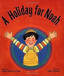 A Holiday for Noah (Shabbat)