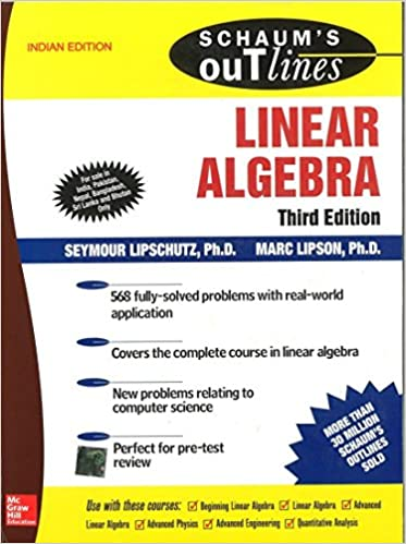 Schaum's Outline of Linear Algebra: Seymour Lipschutz And Marc