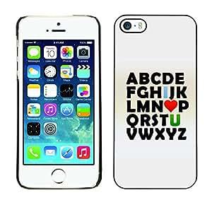 [Neutron-Star] Snap-on Series Teléfono Carcasa Funda Case Caso para iPhone 5 / 5S [Alfabeto Abc I Love U You Valentines texto Impresiones]