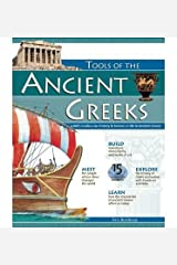 [(Tools of the Ancient Greeks: A Kid's Guide to the History and Science of Life in Ancient Greece )] [Author: Kris Bordessa] [May-2006] Paperback