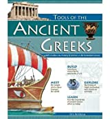 [(Tools of the Ancient Greeks: A Kid's Guide to the History and Science of Life in Ancient Greece )] [Author: Kris Bordessa] [May-2006]