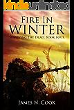 Fire In Winter (Surviving the Dead Book 4)