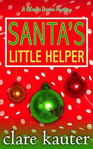 Santa's Little Helper (The Charlie Davies Mysteries Book 5)