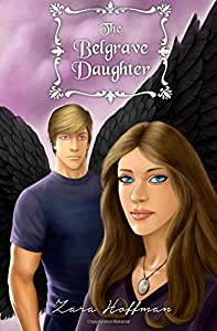 The Belgrave Daughter (The Belgrave Legacy)