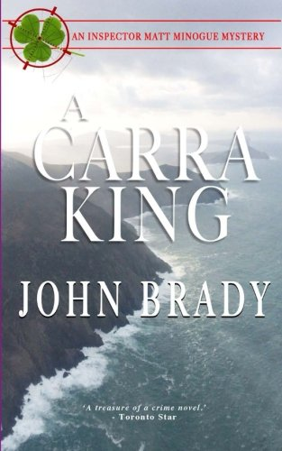 Download A Carra King: An Inspector Matt Minogue Mystery (Inspector Matt Minogue Series) (Volume 6) pdf epub