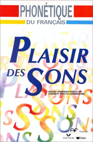 Plaisir des Sons: Book (French Edition)