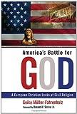America's Battle for God, Geiko Muller-Fahrenholz, 0802844189