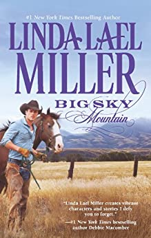Big Sky Mountain: Book 2 of Parable, Montana Series (The Parable Series) by [Miller, Linda Lael]