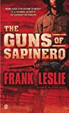 The Guns of Sapinero, Frank Leslie, 0451228235
