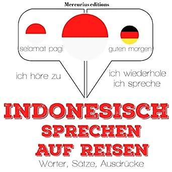 Amazoncom Indonesisch Sprechen Auf Reisen Ich Höre Zu