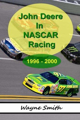 John Deere In NASCAR Racing 1996-2000: History & Collectables - John Deere Nascar