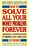 How to Solve All Your Money Problems Forever, Victor Boc, 0912937319