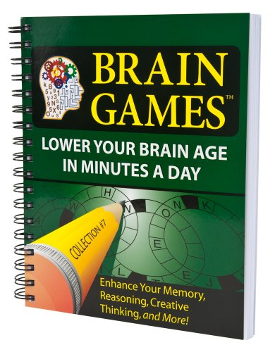 Brain Games #7: Lower Your Brain Age in Minutes a Day (Brain Games - Lower Your Brain Age in Minutes a Day)