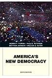 America's New Democracy (6th Edition) (Penguin Academics)