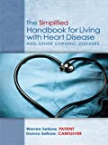The Simplified Handbook for Living with Heart Disease and Other Chronic Diseases