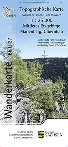 Topographische Sonderkarten Sachsen.  Bl. 27. Mittleres Erzgebirge /Marienberg, Olbernhau, Zöblitz, Lauterbach, Rübenau, Kühnhaide. 1:25 000