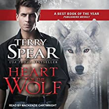 Heart of the Wolf: Heart of the Wolf Series, Book 1 Audiobook by Terry Spear Narrated by Mackenzie Cartwright